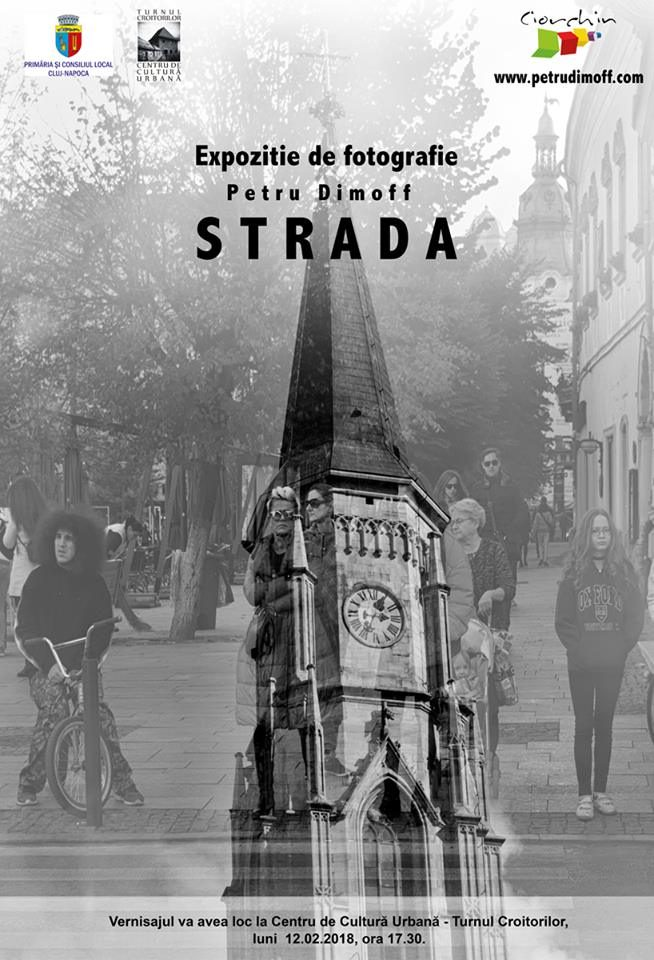 "Expoziti de Fotografie Petru Dimoff   ""STRADA"""